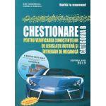 CHESTIONARE pentru verificarea cunostintelor de legislatie rutiera si intrebari de mecanica CATEGORIA B + CD INTERACTIV GRATUIT 2013