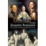 Saga Dinastiei Romanov - De la Petru cel Mare la Nicolae al II-lea