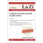 Codul de procedura penala si legile conexe ed. a 7-a Cod 508 Actualizat 20.05.2013