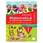 Matematică şi explorarea mediului. Clasa I, semestrul 2 - Exerciţii, probleme şi jocuri