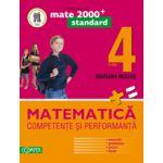 MATEMATICA 2013 COMPETENTE SI PERFORMANTA - STANDARD (EXERCITII, PROBLEME, JOCURI, TESTE). CLASA A IV-A