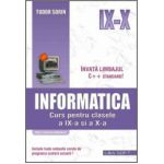 INFORMATICĂ, curs pentru clasele a IX-a şi a X-a, profilul real-intensiv