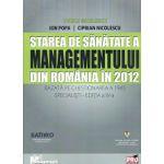 Starea de Sanatate a Managementului din Romania in 2012