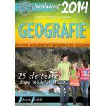 BACALAUREAT 2014 GEOGRAFIE - 25 DE TESTE DUPA MODELUL MEN