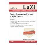 Codul de procedură penală şi legile conexe - Actualizat la 20.10.2013
