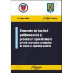 Elemente de tactica politieneasca si proceduri operationale privind interventia structurilor de ordine si siguranta publica
