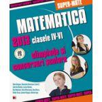 MATEMATICA OLIMPIADE SI CONCURSURI SCOLARE 2013 CLASELE IV-VI