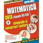 MATEMATICA OLIMPIADE SI CONCURSURI SCOLARE 2013 CLASELE VII-VIII