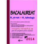 Bacalaureat 2014 Matematica M2 - ghid de pregatire pentru examen