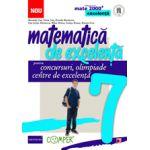 MATEMATICA DE EXCELENTA. PENTRU CONCURSURI, OLIMPIADE SI CENTRELE DE EXCELENTA. CLASA A VII-A