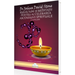 Rugăciuni și Meditații Pentru Accelerarea Ascensiunii Spirituale