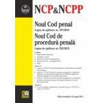 Noul Cod penal & Noul Cod de procedură penală şi 16 acte normative Actualizat 25.08.2014