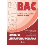 LIMBA SI LITERATURA ROMANA. BACALAUREAT 2015
