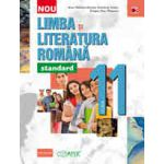 LIMBA SI LITERATURA ROMANA - STANDARD. CLASA A XI-A