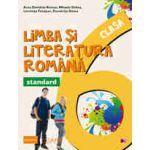 LIMBA SI LITERATURA ROMANA - STANDARD. CLASA A VI-A