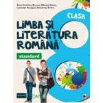 LIMBA SI LITERATURA ROMANA - STANDARD. CLASA A VIII-A