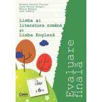 Limba romana si Limba engleza, evaluare finala pentru clasa a VI-a actualizata 2015 (Mihaela Cirstea)