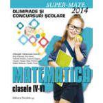 MATEMATICA. OLIMPIADE SI CONCURSURI SCOLARE 2014. CLASELE IV-VI