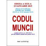 Codul muncii - ediţia a XXX-a - 23 ianuarie 2015