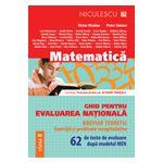Matematică. Ghid pentru evaluarea naţională. 62 de teste de evaluare după modelul MEN.