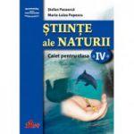 Ştiinţe ale naturii. Caiet pentru clasa a IV-a
