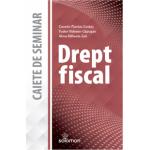 Drept fiscal – caiet de seminar