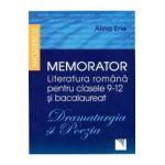 Memorator Literatura Romana Clasele 9-12 Si Bacalaureat: Dramaturgia Si Poezia