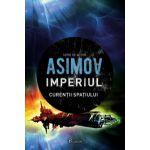 Imperiul III. Curenții spațiului