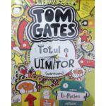 Tom Gates. Totul e uimitor (oarecum)