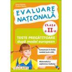 Evaluare naţională clasa a II-a Teste pregătitoare după model european. Comunicare în limba română (scris-citit). Matematică şi explorarea mediului
