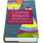 Chimie anorganica, olimpiade si concursuri (2006 - 2014). Subiecte, probe practice, rezolvari si bareme - Clasele a VII-a, a VIII-a si a IX-a