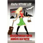Reflectiile Unui Blog-Trotter Musings Of A Blog-Trotter - Ioana Nitobe Lee