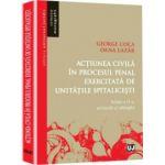 Acțiunea civilă în procesul penal exercitată de unitățile spitalicești - Editia 2