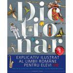Dictionar explicativ ilustrat al limbii romane pentru elevi, clasele V-VIII