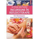 Incursiune in reflexoterapie (Editia 2015)