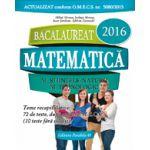 BACALAUREAT 2016. MATEMATICA M_STIINTELE_NATURII, M_TEHNOLOGIC. 72 DE TESTE DUPA MODELUL M. E. C. S.