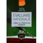 Limba si literatura romana, Evaluare Nationala 2016 - Florin Ionita