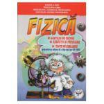FIZICA. Sinteze de teorie, exercitii si probleme, teste de evaluare pentru clasele VI-VIII