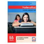 Matematica evaluare nationala 55 teste 2016 - Felicia Sandulescu, Cristina Nica