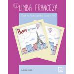 Limba franceza caiet de lucru pentru clasa a V-a L2 - Claudia Dobre (Editia a 3-a, revizuita 2017) - Dobre, Claudia