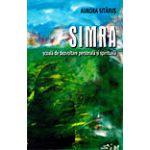SIMRA şcoală de dezvoltare personală şi spirituală de Aurora Sităruş