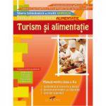 TURISM ŞI ALIMENTAŢIE. Manual pentru clasa a X-a. Domeniul de pregatire in Alimentatie
