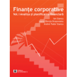 Finanțe corporative. Volumul 1 - Analiza și planificarea financiară