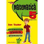 MATEMATICA. ARITMETICA, ALGEBRA, GEOMETRIE. CLASA A V-A. INITIERE. PARTEA A II-A, SEMESTRUL 2 - 2015- 2016