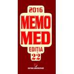 MEMOMED 2016 EDITIA 22 - Memorator de farmacologie alopată. Ghid farmacoterapic alopat şi homeopat - 2 volume