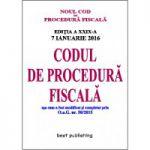 Codul de procedură fiscală - editia a XXIX-a - 7 ianuarie 2016 - NOUL Cod de procedură fiscală