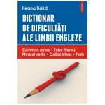 Dictionar de dificultati ale limbii engleze. Common errors • False friends • Phrasal verbs • Collocations • Tests