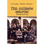 Din culisele istoriei, volumul 2