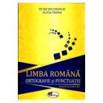 Limba Romana: Ortografie si Punctuatie (Teorie si Exercitii)