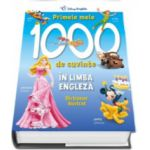 Primele 1000 de cuvinte in limba engleza. Dictionar ilustrat (Disney English)